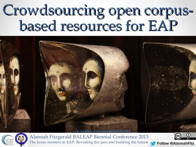 Crowdsourcing open corpus-  based resources for EAP                             http://www.flickr.com/photos/spindexr/5584...