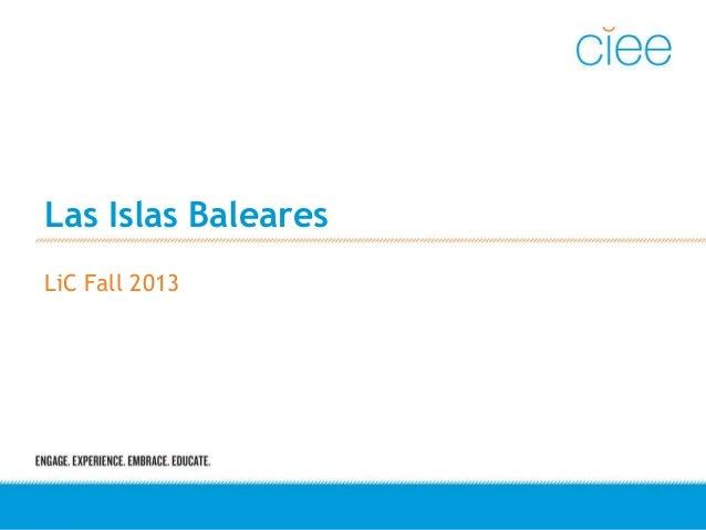 Las Islas Baleares LiC Fall 2013