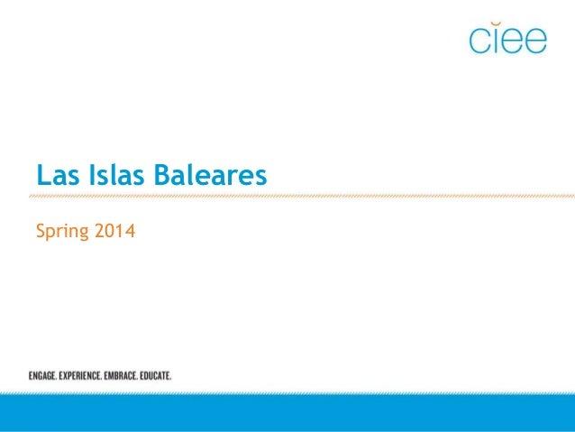 Las Islas Baleares Spring 2014
