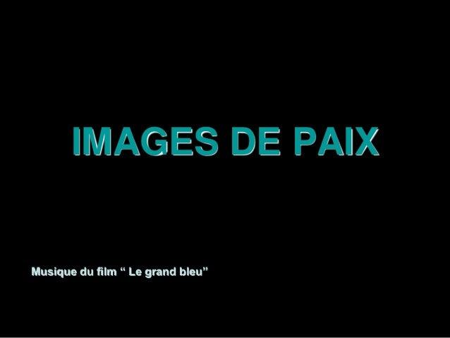 """IMAGES DE PAIX Musique du film """" Le grand bleu"""""""