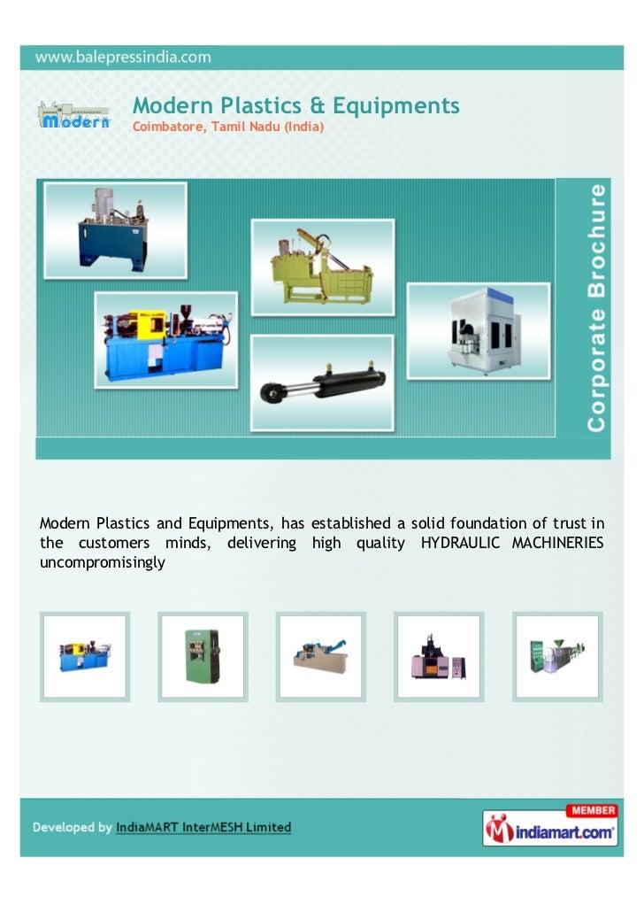 Modern Plastics & Equipments            Coimbatore, Tamil Nadu (India)Modern Plastics and Equipments, has established a so...
