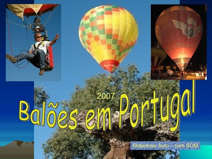 Balões em Portugal Slideshow Auto – com SOM 2007