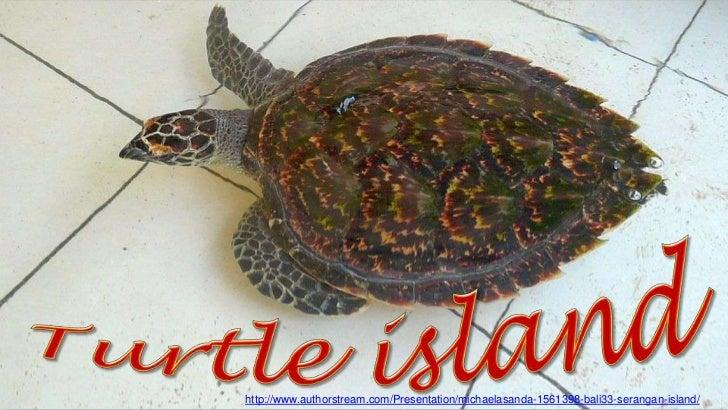 http://www.authorstream.com/Presentation/michaelasanda-1561398-bali33-serangan-island/