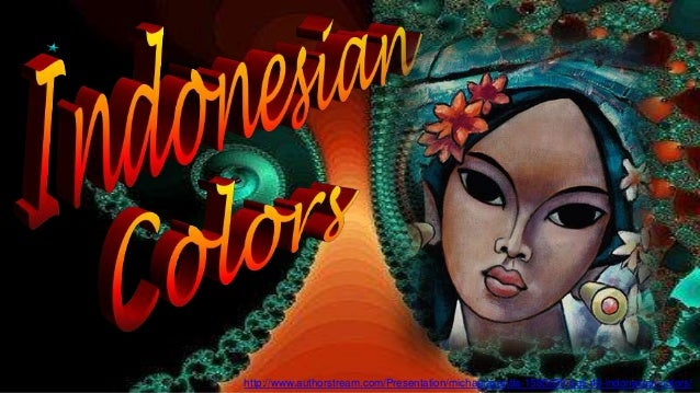 http://www.authorstream.com/Presentation/michaelasanda-1565039-bali-40-indonesian-colors/