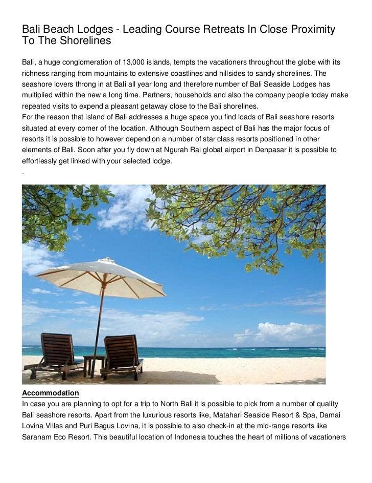 Bali Beach Lodges - Leading Course Retreats In Close ProximityTo The ShorelinesBali, a huge conglomeration of 13,000 islan...