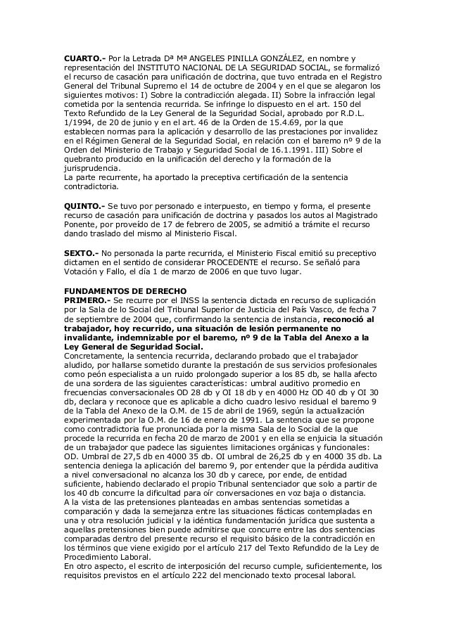 CUARTO.- Por la Letrada Dª Mª ANGELES PINILLA GONZÁLEZ, en nombre y representación del INSTITUTO NACIONAL DE LA SEGURIDAD ...