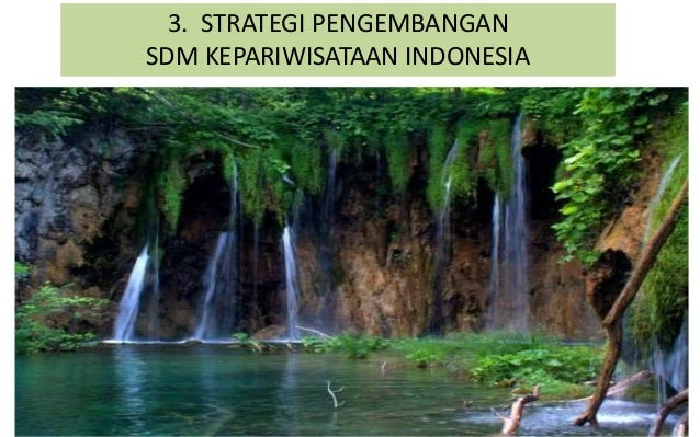 3. STRATEGI PENGEMBANGAN SDM KEPARIWISATAAN INDONESIA
