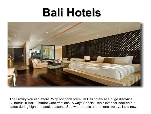 Bali HotelsBali Hotels The Luxury you can afford. Why not book premium Bali hotels at a huge discount. All hotels in Bali ...