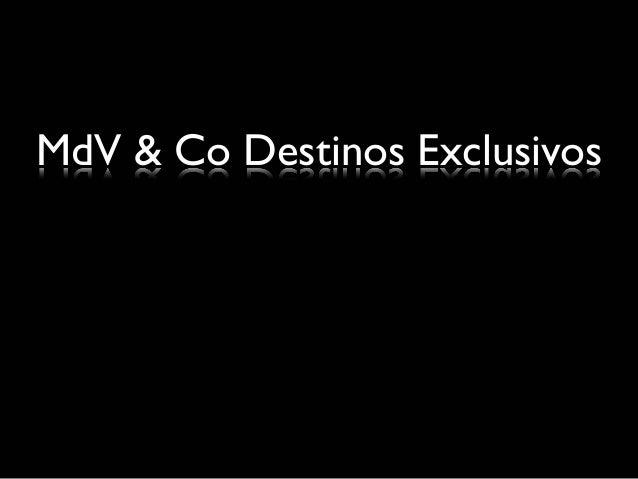 MdV & Co Destinos Exclusivos