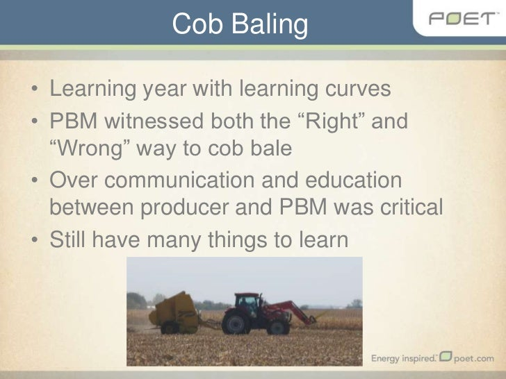 """Cob Baling<br />Learning year with learning curves<br />PBM witnessed both the """"Right"""" and """"Wrong"""" way to cob bale<br />Ov..."""