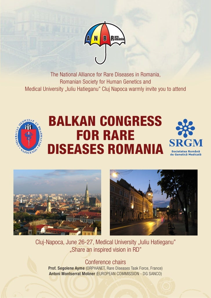 The National Alliance for Rare Diseases in Romania,                 Romanian Society for Human Genetics and Medical Univer...