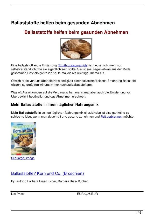 Ballaststoffe helfen beim gesunden Abnehmen          Ballaststoffe helfen beim gesunden AbnehmenEine ballaststoffreiche Er...