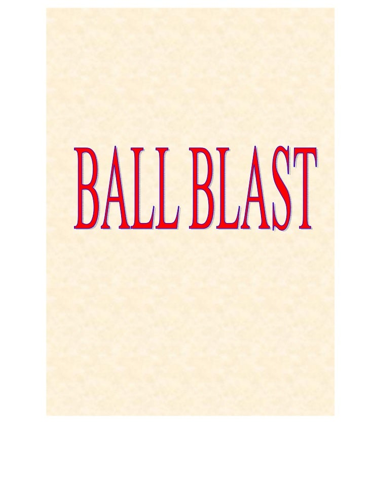 What Is Ball BlastBall    blast    effect   is    localized   abrasion/bleaching   andaesthetic changes on the surface of ...