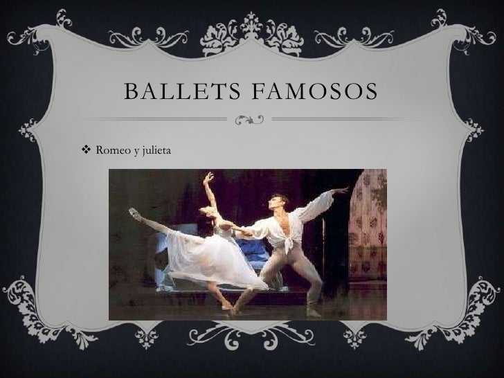 BALLETS FAMOSOS Romeo y julieta