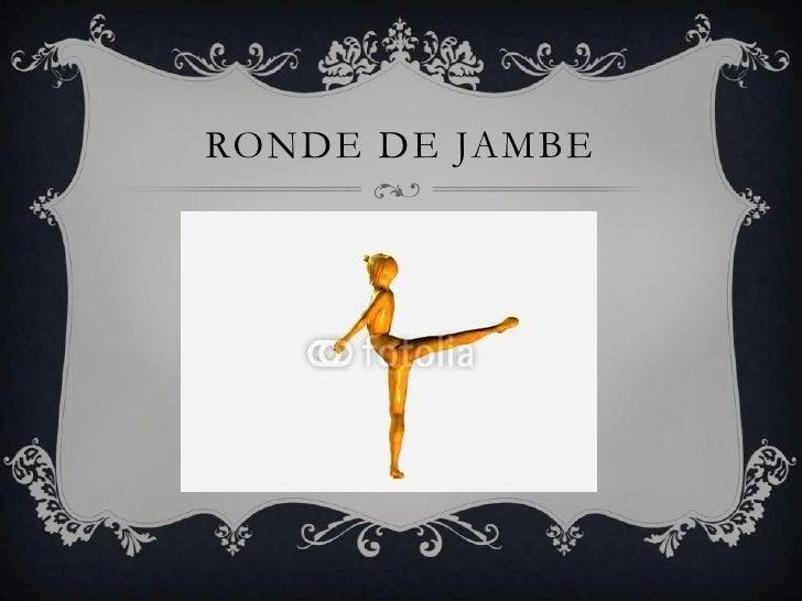 RONDE DE JAMBE