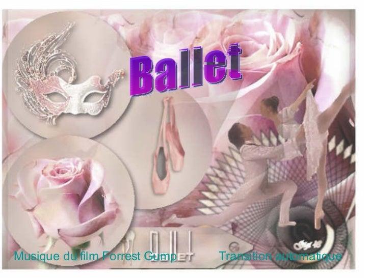 Musique du film Forrest Gump Transition automatique Ballet