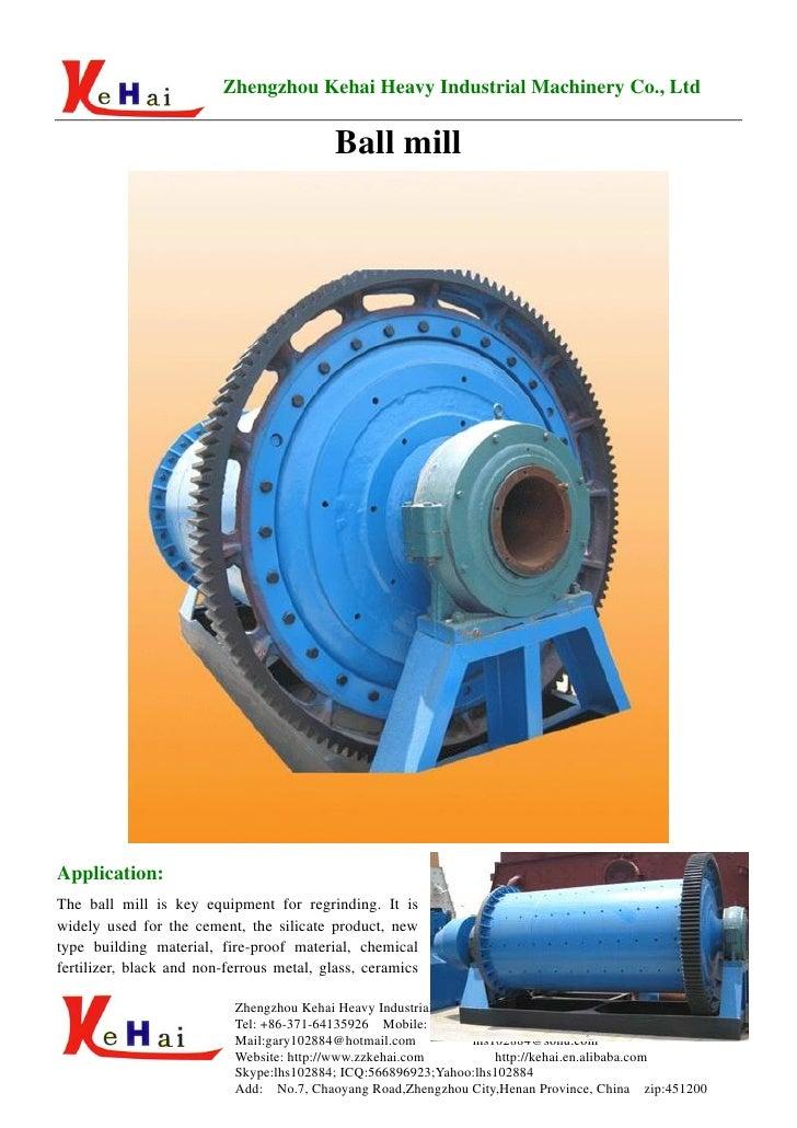 Zhengzhou Kehai Heavy Industrial Machinery Co., Ltd                                              Ball mill     Application...