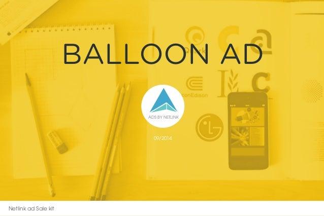 ADS BY NETLINK BALLOON AD Netlink ad Sale kit 09/2014 ...