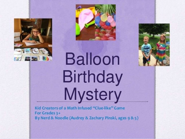 Balloon Birthday Mystery Game - a classic