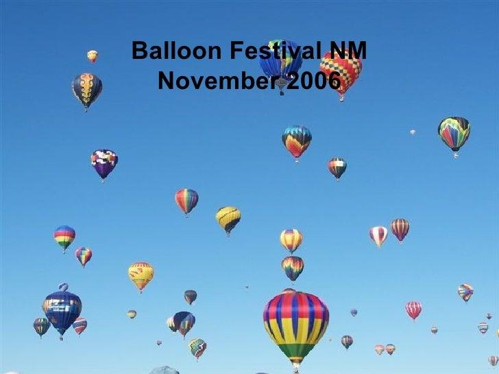 Balloon Festival NM November 2006
