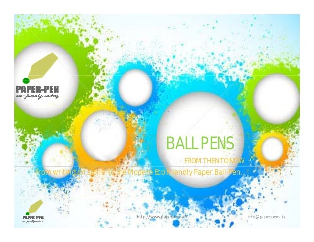 BALL PENSBALL PENS FROM THEN TO NOW From writing on stone to the Modern Eco friendly Paper Ball Pen. . http://www.paperpen...