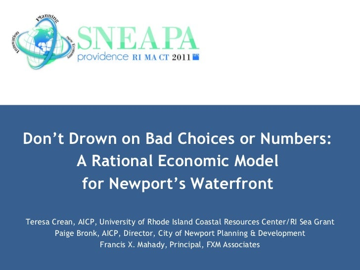Don't Drown on Bad Choices or Numbers:  A Rational Economic Model  for Newport's Waterfront   Teresa Crean, AICP, Universi...