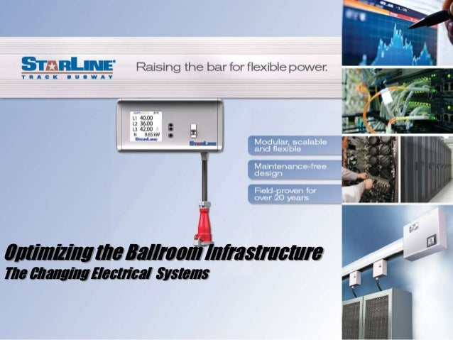 Optimizing the Ballroom InfrastructureThe Changing Electrical Systems