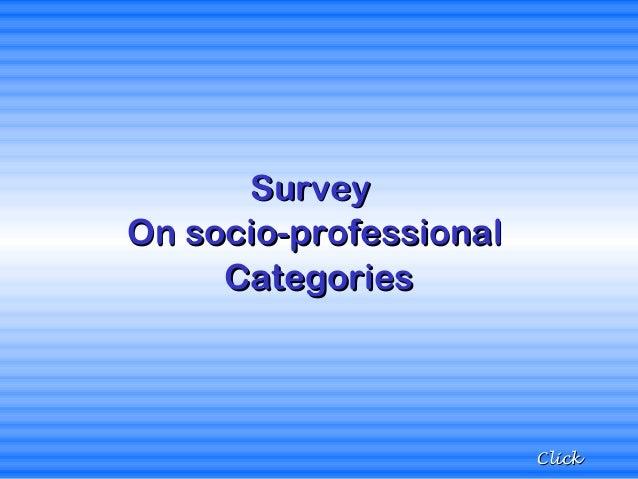 Survey On socio-professional Categories  Click