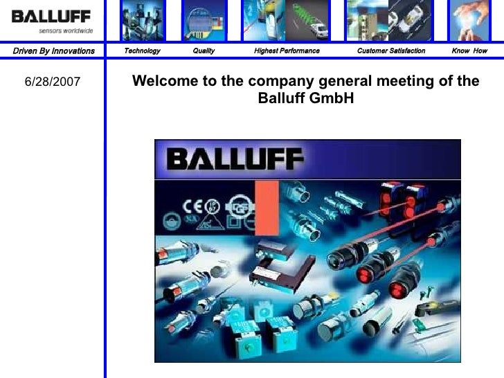 Welcome to the company general meeting of the Balluff GmbH 6/28/2007