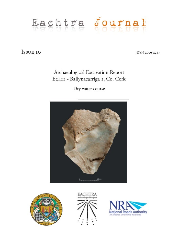Eachtra JournalIssue 10                                        [ISSN 2009-2237]            Archaeological Excavation Repor...
