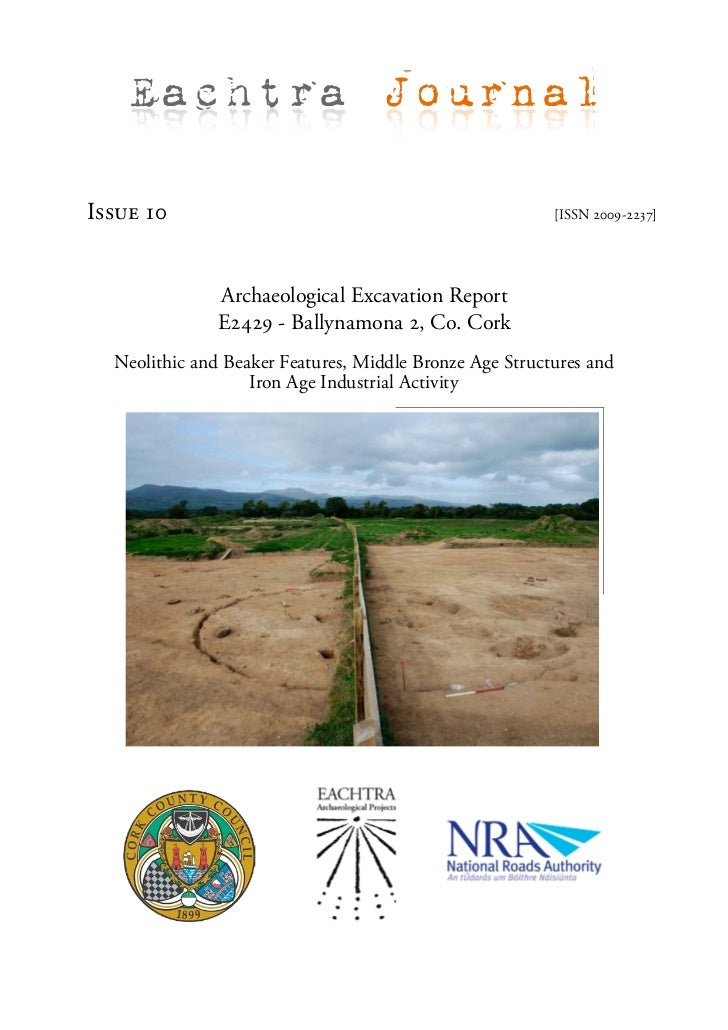 Eachtra JournalIssue 10                                                 [ISSN 2009-2237]               Archaeological Exca...