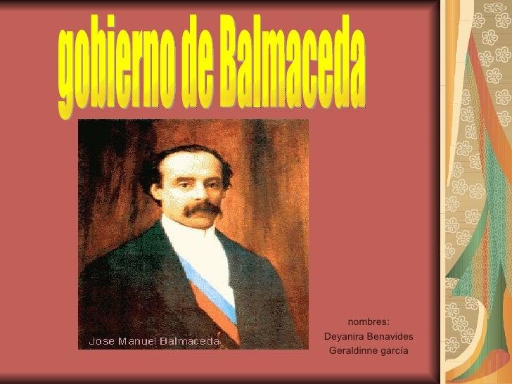nombres: Deyanira Benavides Geraldinne garcía gobierno de Balmaceda