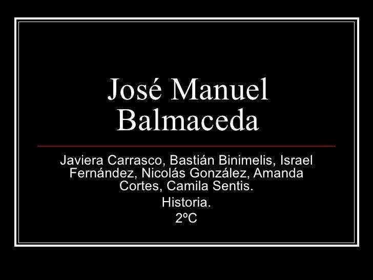 José Manuel Balmaceda Javiera Carrasco, Bastián Binimelis, Israel Fernández, Nicolás González, Amanda Cortes, Camila Senti...