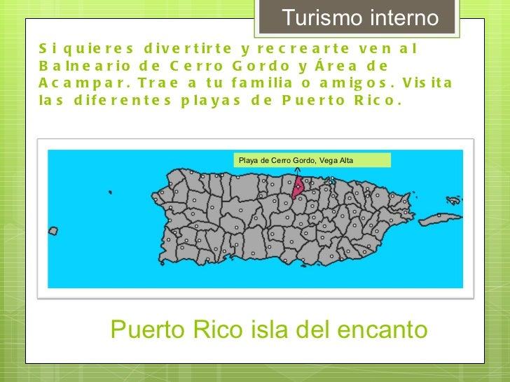 Balneario cerro gordo for Turismo interno p r