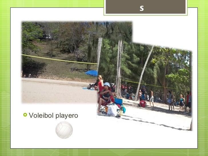 Atracciones  <ul><li>Voleibol playero </li></ul>