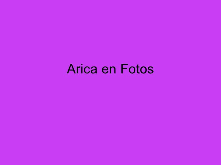Arica en Fotos