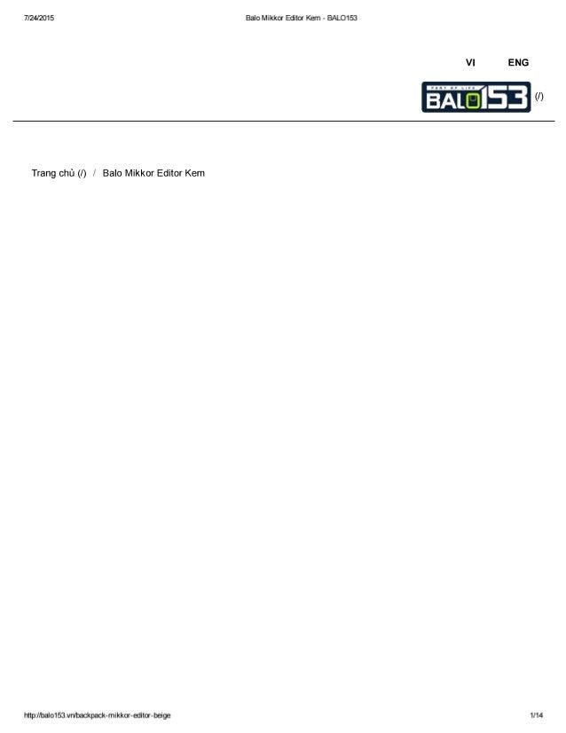 7/24/2015 Balo Mikkor Editor Kem - BALO153  VI ENG  (/ )     Trang chü (I) /  Balo Mikkor Editor Kem  http: /lbaIo1 Sžłvnl...