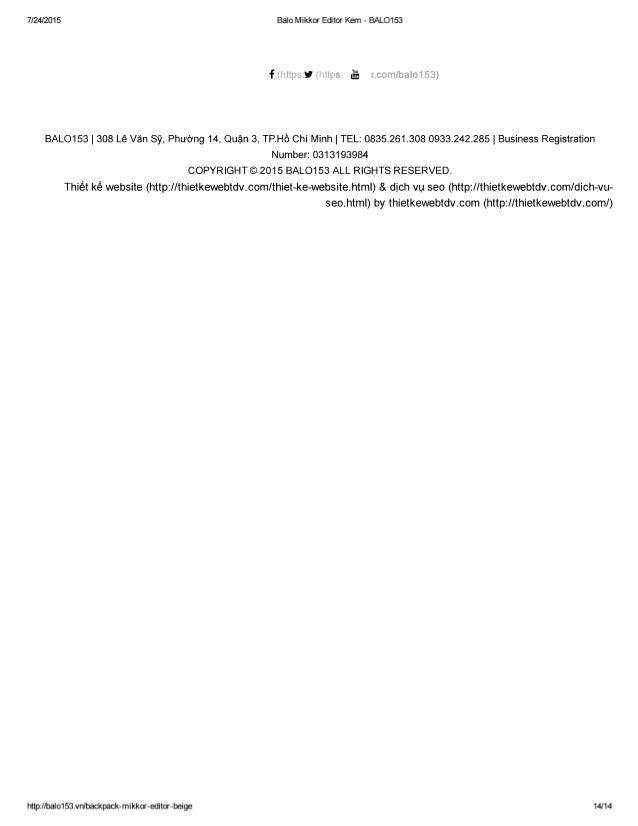7/24/2015 Balo Mikkor Editor Kem - BALO153  'Fi ui:   BALO153 |  308 Lê Vãn Sý,  Phuàng 14, Quân 3, TP. Hô Chi Minh |  TEL...