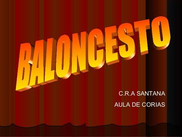 C.R.A SANTANAAULA DE CORIAS