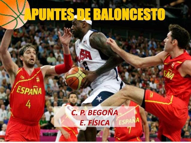 APUNTES DE BALONCESTO       C. P. BEGOÑA          E. FÍSICA