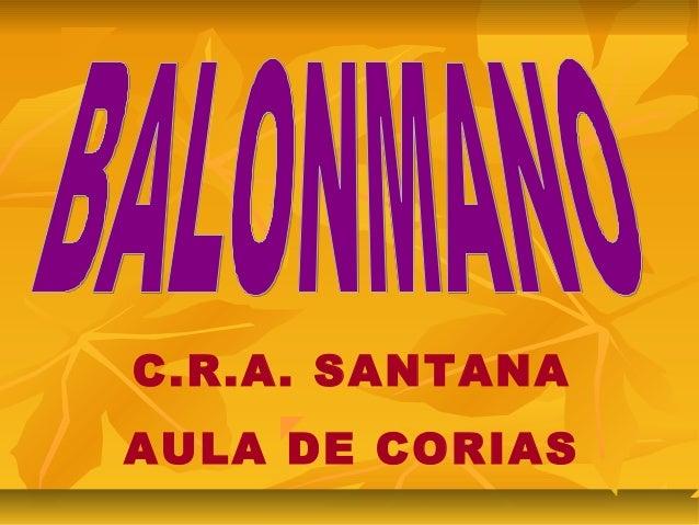 C.R.A. SANTANAAULA DE CORIAS