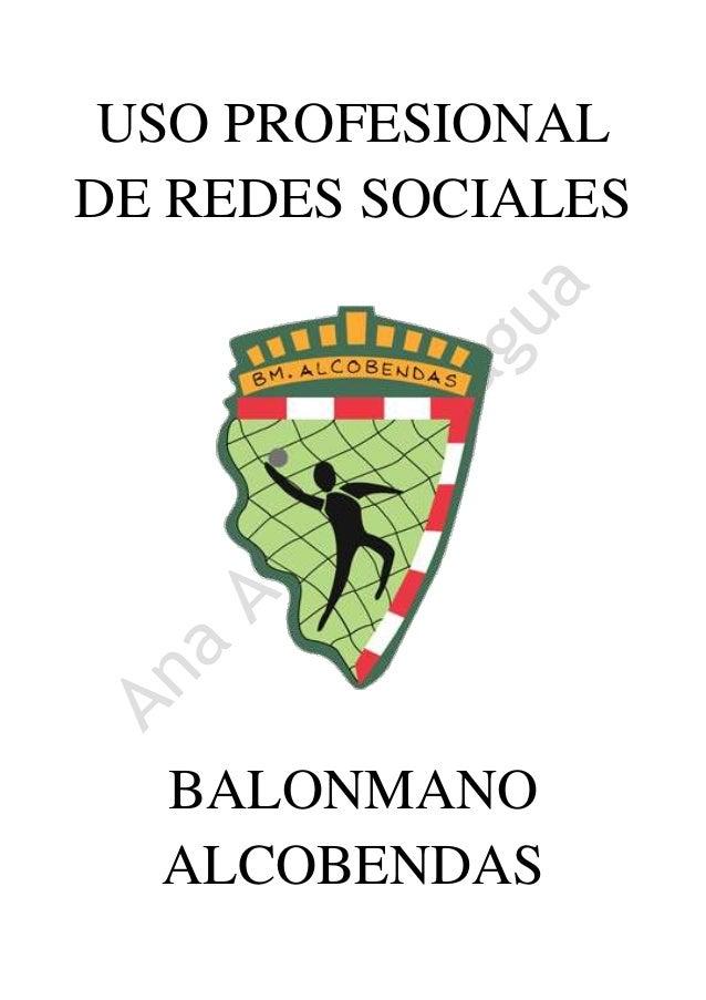 USO PROFESIONAL DE REDES SOCIALES BALONMANO ALCOBENDAS