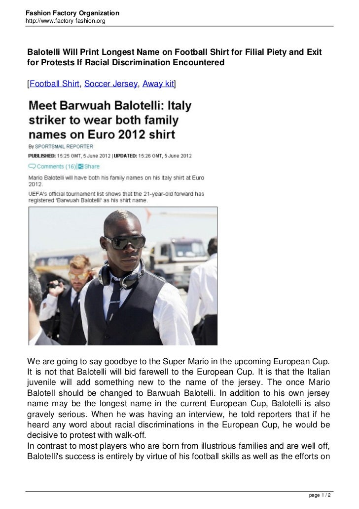 Fashion Factory Organizationhttp://www.factory-fashion.orgBalotelli Will Print Longest Name on Football Shirt for Filial P...