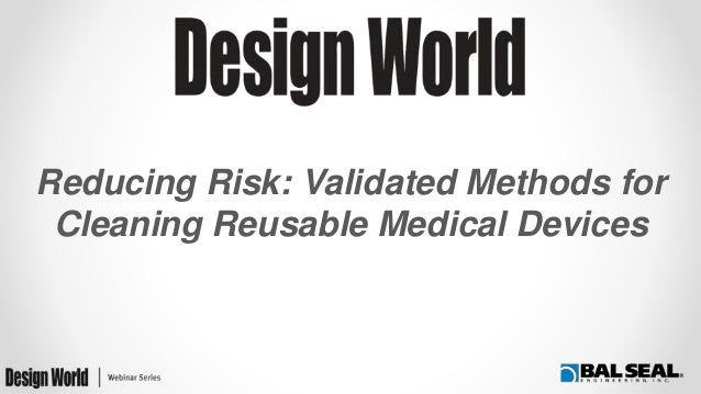 Reducing Risk: Validated Methods for Cleaning Reusable Medical Devices