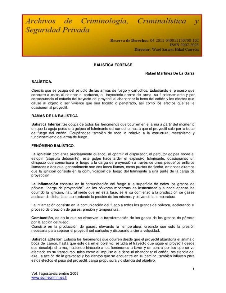BALÍSTICA FORENSE                                                                     Rafael Martínez De La GarzaBALÍSTICA...