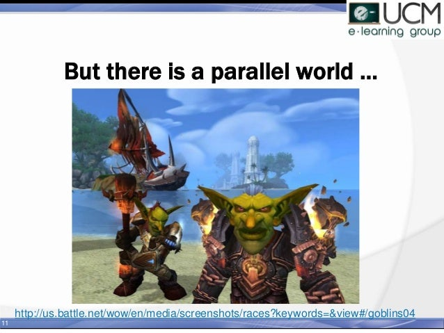 But there is a parallel world … 11 http://us.battle.net/wow/en/media/screenshots/races?keywords=&view#/goblins04