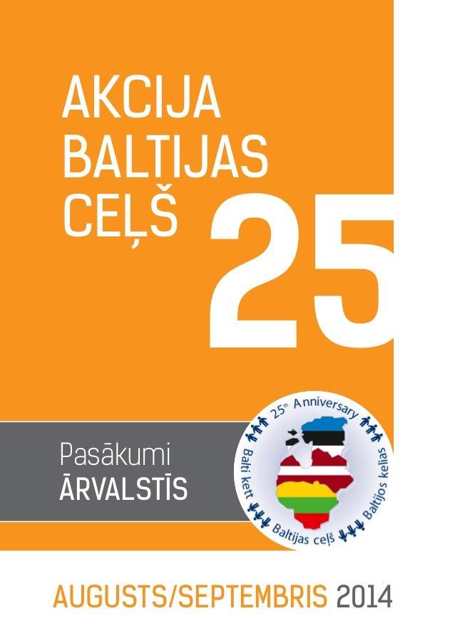 Baltijas ceļa pasākumi ārvalstīs augustā un septembrī