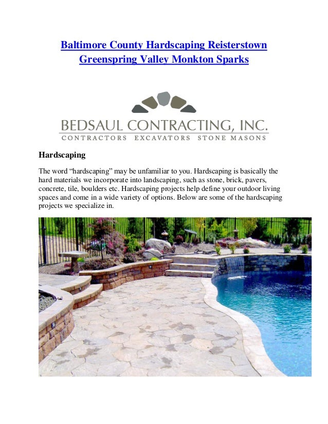 "Baltimore County Hardscaping Reisterstown  Greenspring Valley Monkton Sparks  Hardscaping  The word ""hardscaping"" may be u..."