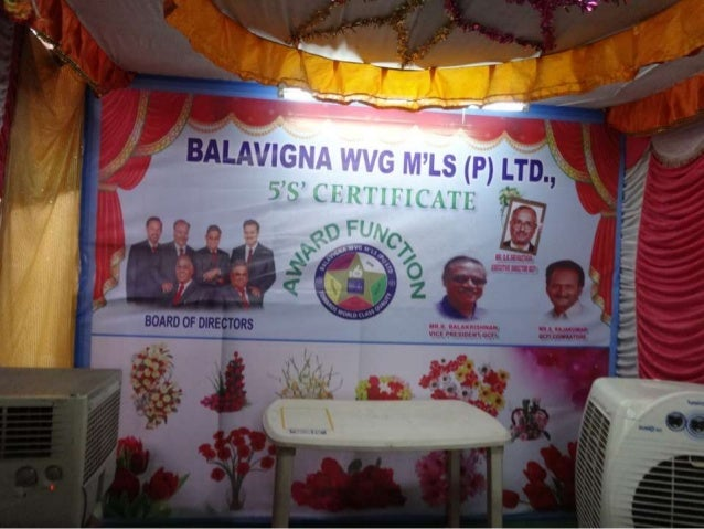 BALAVIGNA WEAVING MILLS (P) Ltd..,  An ISO 9001 – 2008 Certified Green Organic Fair Trade Weaving Industry  5S Japanese Sy...