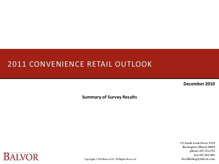 2011 CONVENIENCE RETAIL OUTLOOK                                                                      December 2010        ...